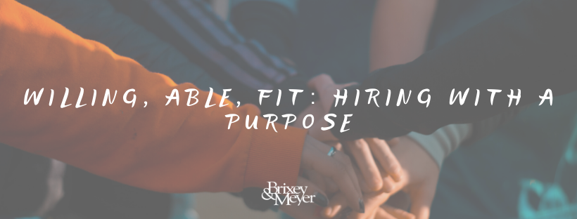 A People Approach to Hiring_ Willing, Able, Fit (1)