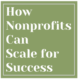 How Nonprofits Can Scale for Success (2)-1